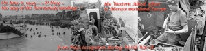 Adapted from Library and Archives Canada images on Flickr. Set of images:D-Day